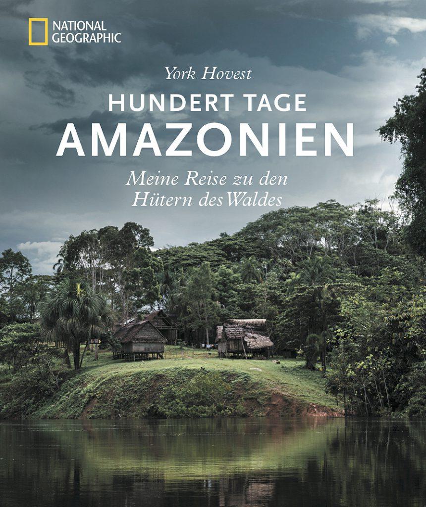 Großartiges Buch: 100 Tage Amazonas