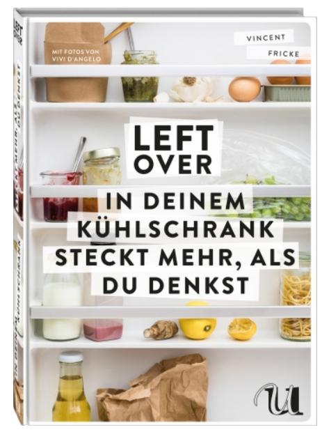 Leftover kochbuch Vincent Fricke Umschau Verlag